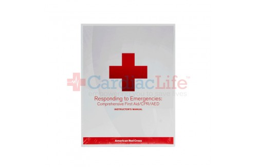 Responding to Emergencies: Comprehensive First Aid/CPR/AED Instructors Manual