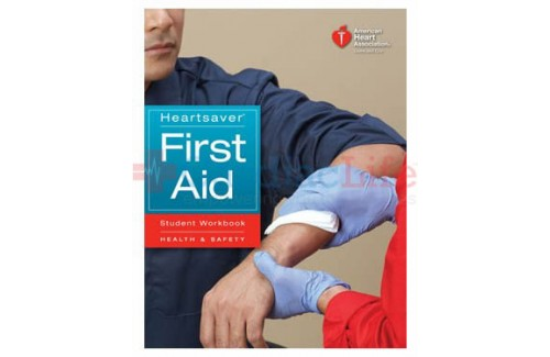 Heartsaver First Aid Student Workbook